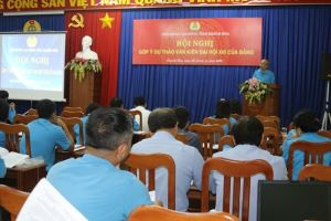 Khanh Hoa Labor Confederation collects comments on 13th National Party Congress Document​